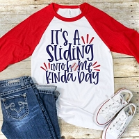 It's a Sliding Into Home Kinda Day Baseball Raglan