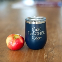 Best Teacher Ever 12 oz. Wine Tumbler