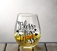 Bless This Mess Stemless Wine Glass
