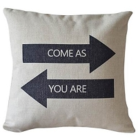 Come As You Are Pillow Cover