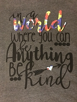 In a World Where You Can Be Anything Be Kind T-Shirt for Autism Awareness