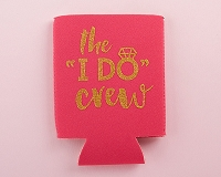 I Do Crew Koozie