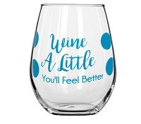 Wine A Little You'll Feel Better Stemless Wine Glass