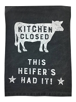 Kitchen Closed This Heifers Had It Tea Towel